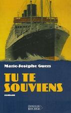 Tu Te Souviens - Marie-josephe Guers - L
