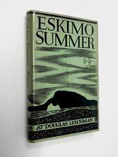 ESKIMO SUMMER RYERSON PRESS HC/DJ 1955 INUIT ARCTIC ARCHAEOLOGY