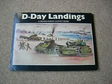 D-DAY LANDINGS - AN ACTIVITY BOOK by DENNIS KNIGHT. 1976.