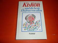 Ephraim Kishon - und die beste Ehefrau von allen / Humor / Literatur / Satire