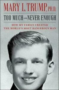 Too Much and Never Enough by Mary L. Trump #49724 U