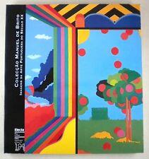 COLECCAO MANUEL DE BRITO: IMAGENS DA ARTE PORTUGUESA DO SECULO XX Portuguese Art
