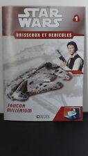 Star Wars - Faucon Millenium  - N°1  -2007 -neuf - Atlas