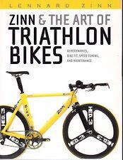 Zinn & The Art Of Triathlon Bikes-Tuning-Maintenance- Tips-Equipment-Upgrades