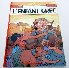 ALIX J MARTIN  L'ENFANT GREC   EO 1980 DEDICACE TTBE