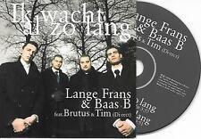 LANGE FRANS & BAAS B & TIM AKKERMANS - Ik wacht al zo lang CDS 2TR Holland 2006