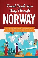 Travel Hack Your Way Through Norway : Fly Free, Get Best Room Prices, Save on...
