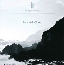 STRINGS & DRONES - BACK TO THE ROOTS   CD NEUF