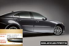 Lexus IS250 IS350 (2014-2018) OEM BODY SIDE MOLDINGS SET (Nebula Gray) (1H9)