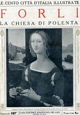 LE CENTO CITTÀ D'ITALIA ILLUSTRATE-FORLÌ#Fascicolo 107°#Casa Editrice Sonzogno