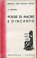Angiolo Orvieto = POESIE DI AMORE E D'INCANTO