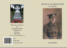 """Todger"" Thomas Alfred Jones VC DCM Liz Howard WW 1 World War One Victoria Cross"