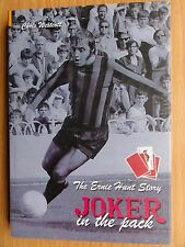 Ernie Hunt SIGNED 'Joker in the Pack' - H/Back - Swindon, Wolves, Coventry.