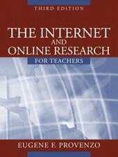 The Internet and Online Research for Teachers by Eugene F. Provenzo (Paperback)
