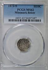 1872 S Seated half dime, MM below, PCGS MS62