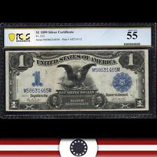 1899 $1 SILVER CERTIFICATE *BLACK EAGLE* PCGS 55 Fr 232   M58631465M