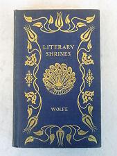 Theodore E. Wolfe  LITERARY SHRINES  J.B. Lippincott  c. 1895