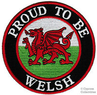 PROUD TO BE WELSH PATCH embroidered iron-on WALES FLAG CYMRU UK UNITED KINGDOM