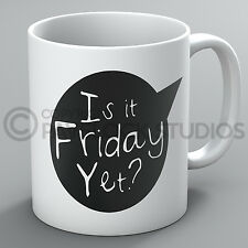 Is It Friday Yet? Mug Funny Office Work Boss Party Weekend Present Coffee Gift
