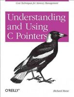 Understanding and Using C Pointers, Paperback by Reese, Richard, Brand New, F...