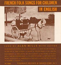 Alan Mills - French Folk Songs for Children in English [New CD]