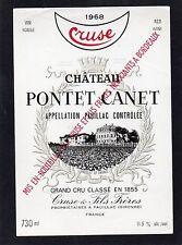 PAUILLAC 5E GCC ETIQUETTE CHATEAU PONTET CANET 1968 73 CL     §14/12§