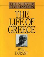 The Life of Greece : The Story of Civilization, Volume II by Will Durant (2018,