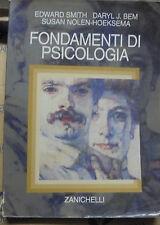 FONDAMENTI DI PSICOLOGIA - E.SMITH D.J.BEM S.NOLEN-HOEKSEMA - ZANICHELLI