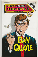 GREAT MORONS IN HISTORY: DAN QUAYLE #1 VF+ 8.5-9.0 (Revolutionary Comics, 1992)