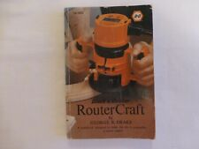 BLACK & DECKER ROUTER CRAFT BY GEORGE R. DRAKE 1979 1ST EDITION SOFTCOVER 76-300