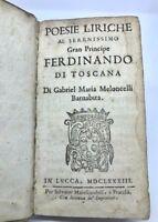 Libro Poesie Liriche al Granduca Ferdinando di Toscana Gabriele Maria Meloncelli