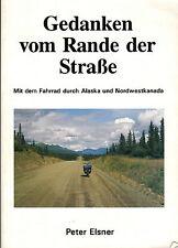 Elsner, pensamientos V margen d calle, m bicicleta por Alaska u noroeste-canadá 1993