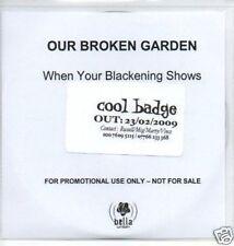 (326O) Our Broken Garden, When Your Blackening S- DJ CD