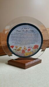I SAID A PRAYER FOR YOU TODAY POEM BEVELED GLASS & WOOD BASE FREE STANDING DISC