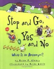 Stop and Go, Yes and No: What Is an Antonym? Words Are Categorical