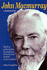John Macmurray: A Biography by John E. Costello (Paperback, 2002) (F2)