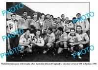 OLD 6 x 4 PHOTO WALLABIES 1991 TEST TEAM AFTER WIN v ENGLAND