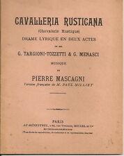 C1 MASCAGNI Livret CAVALLERIA RUSTICANA Opera LIBRETTO Chevalerie Rustique