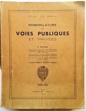 Nomenclature des Voies Publiques et Privées Ville de Paris 1951