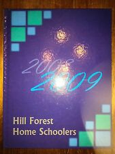 Hill Forest Home Schoolers Louisiana ORIGINAL 2009 yearbook history genealogy