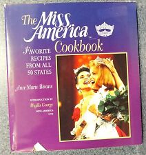 MISS AMERICA COOKBOOK FAVORITE RECIPES 50 STATES BY ANN-MARIE BIVANS 1ST ED