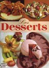 Les Desserts. Editions du Comptoir du Livre