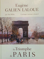 Eugene Galien Laloue (1854 - 1941) - Catalogue Raisonne Volume 1