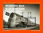 Kalmbach 1080 Milwaukee Road in its Hometown New Free Shipping
