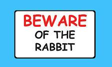 Cuidado con el conejo mascota signo de vinilo pegatina de explotación ganadera Impermeable B43