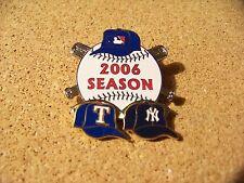2006 Texas Rangers vs NY New York Yankees Season lapel pin