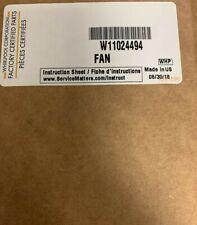 W11024494* Whirlpool Fan- Factory Genuine OEM