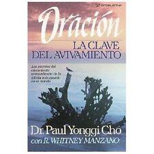 Oracion, La Clave Del Avivamiento by Cho, Paul Yongui