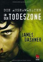 Die Auserwählten - In der Todeszone von Dashner, James   Buch   Zustand gut