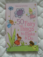 50 Fairy Things to Make and Do by Rebecca Gilpin (Paperback, 2014)